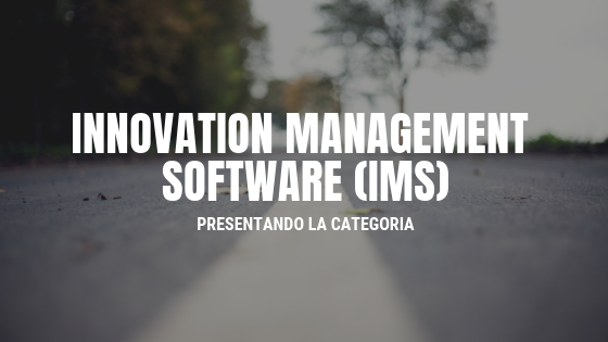 Innovation Management Software (IMS)