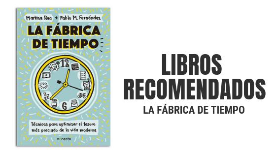 """Libros Recomendados """"La Fábrica del Tiempo"""""""