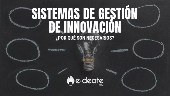 Sistemas de gestión de innovación