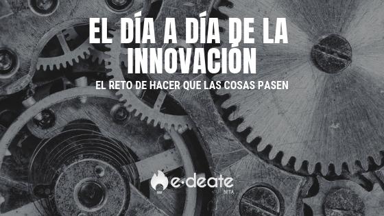 El día a día de la innovación