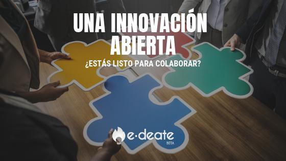 Una innovación abierta y colaborativa