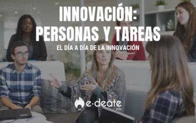 Las personas, las tareas y los quehaceres de la innovación