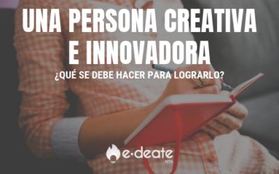 Una persona creativa e innovadora